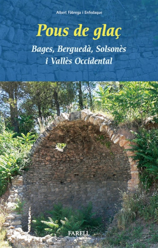Pous_de_glaç_Bages_Bergueda_Solsones_i_Valles_Occidental_01