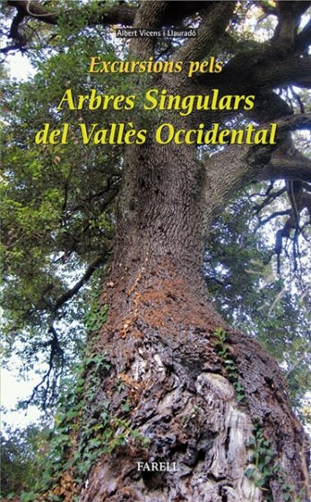 Excursions_pels_arbres_singulars_del_Valles_Occidental-Vicens_Llaurado_Albert-9788492811526_01