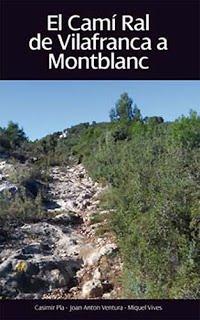 Llibre sobre el camí ral de Vilafranca a Montblanc